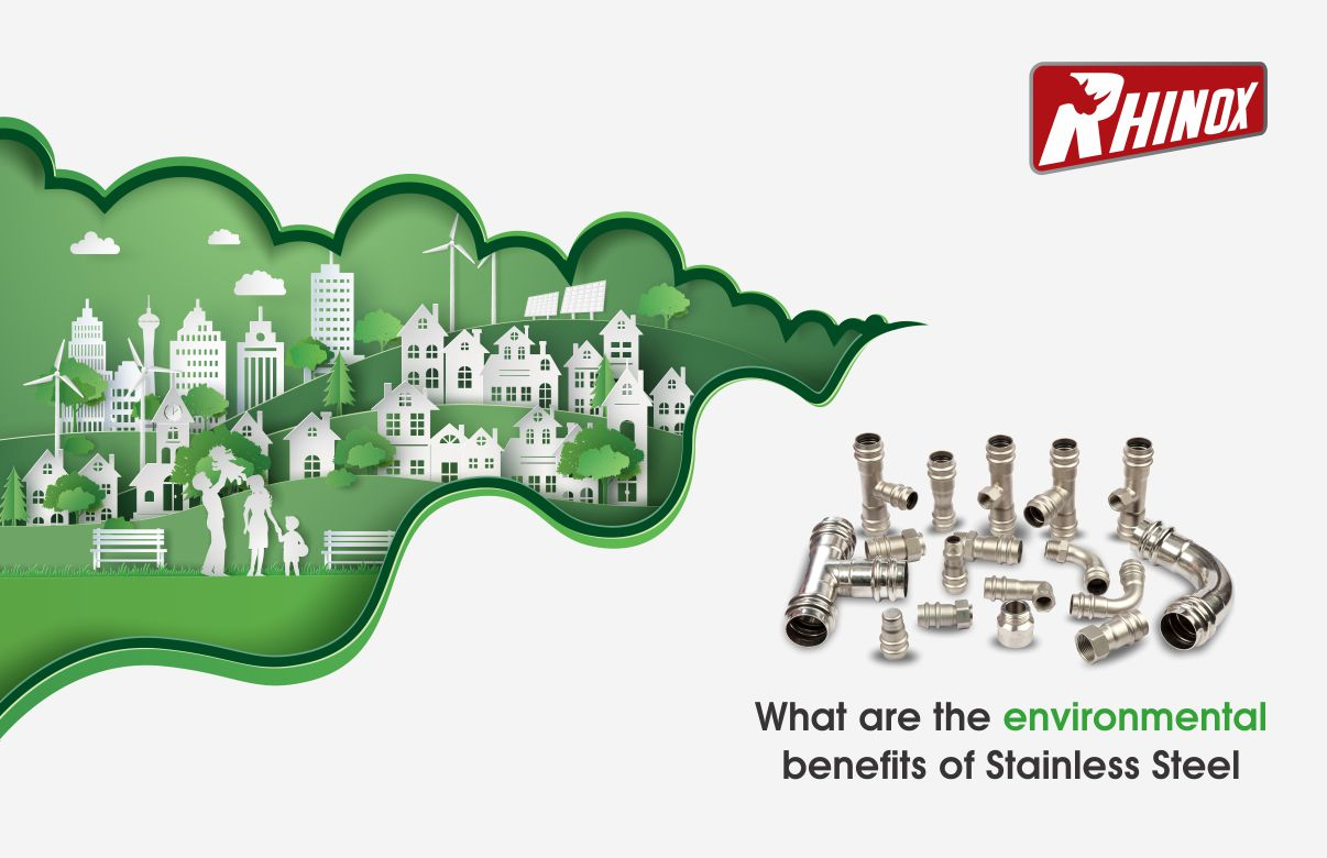 What are the environmental benefits of Stainless Steel?