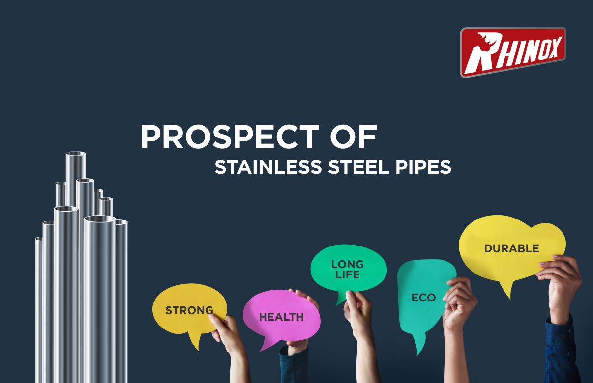 What is the prospect of stainless steel pipes