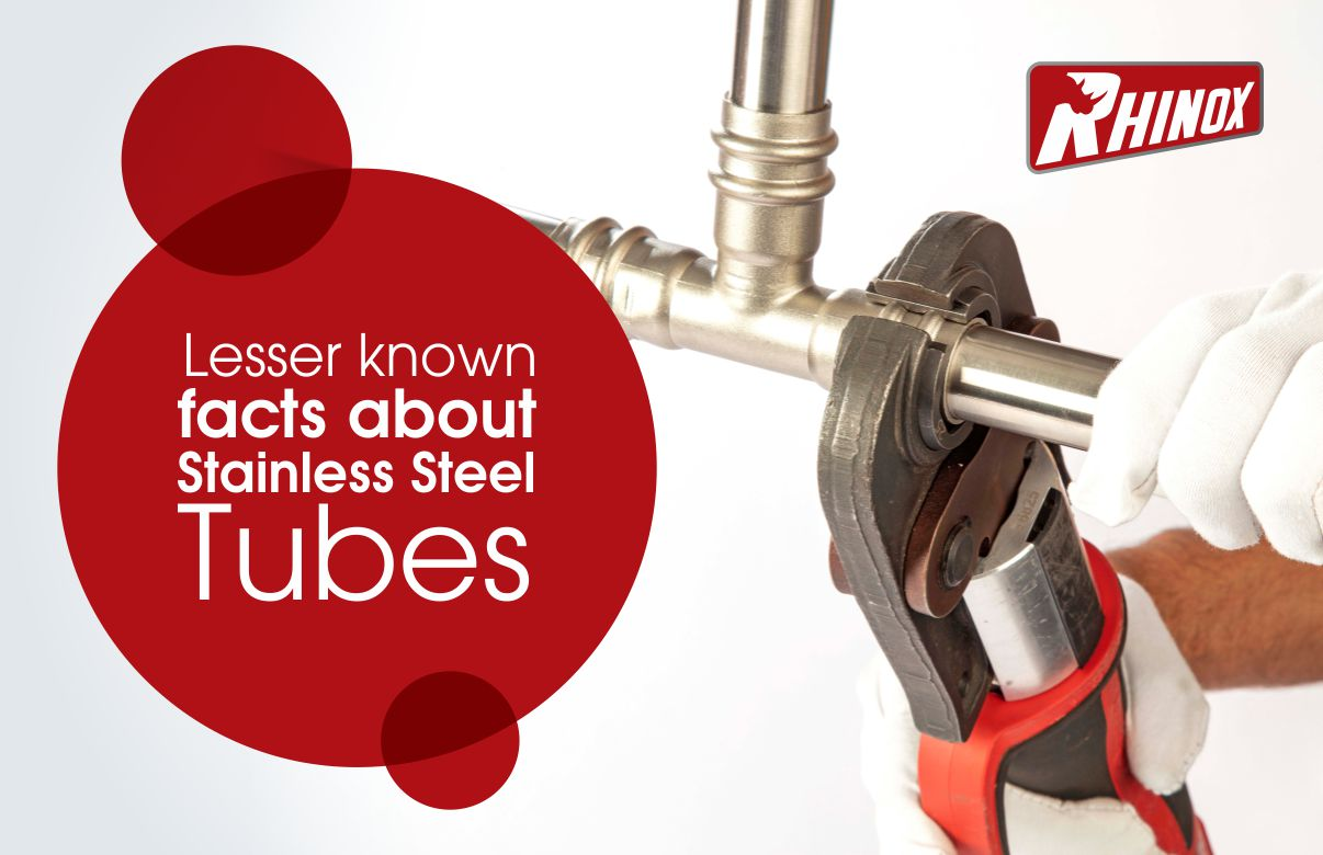 Lesser known facts about Stainless Steel Tubes
